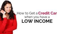 How Do I Get A Credit Card With Low Income
