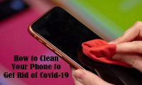 How to Clean Your Phone to get Rid of Covid-19 – What to Use in Cleaning Your Phone