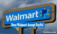 Does Walmart Accept PayPal – Walmart Paypal | Using Paypal for Walmart Online Shopping | PayPal Debit Card | Walmart Gift Cards