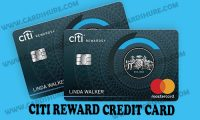 Citi Reward Credit Card – Login | Credit Score | Application Procedure