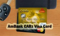 AmBank CARz Visa Card – How to Apply for AmBank CARz Visa Credit Card