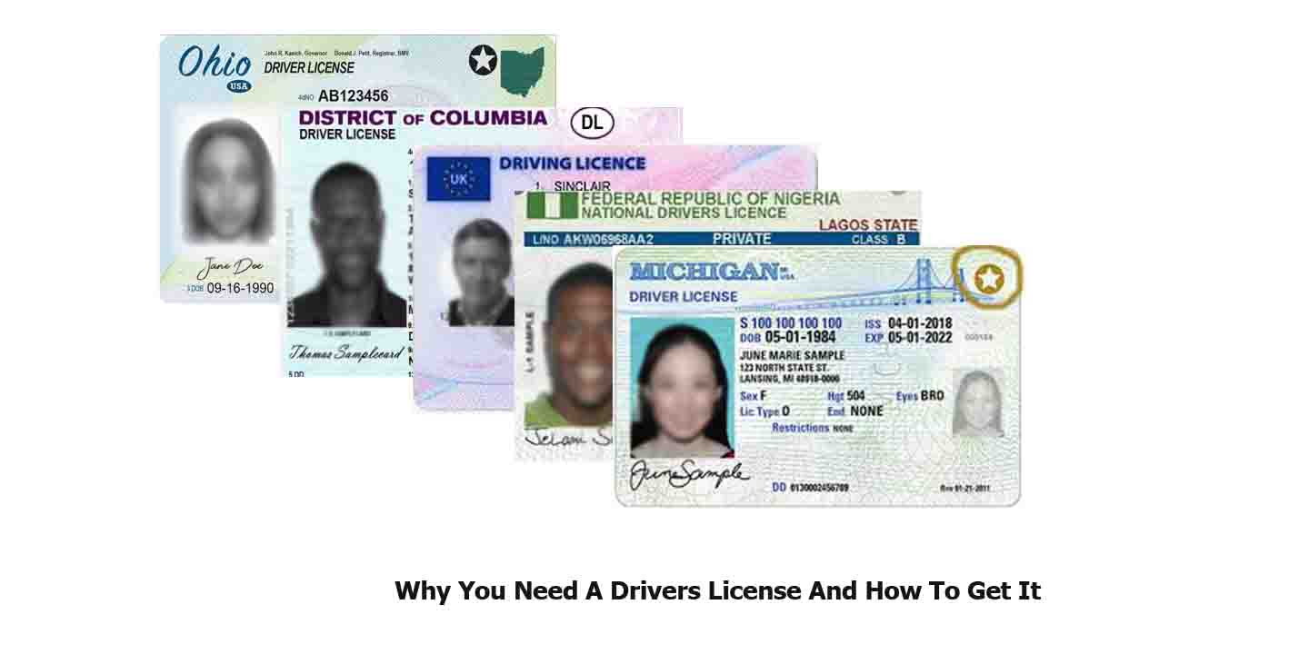 Why You Need A Drivers License And How To Get It