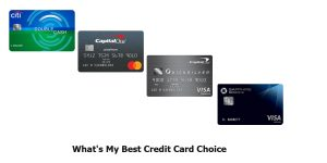 What's My Best Credit Card Choice